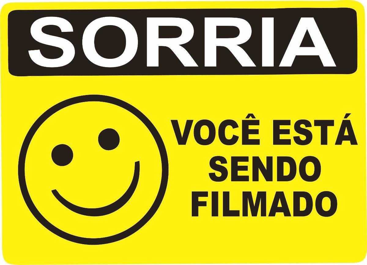 Resultado de imagem para SORRIA VOCE ESTA SENDO FILMADO