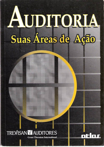 auditoria suas áreas de ação - trevisan auditores
