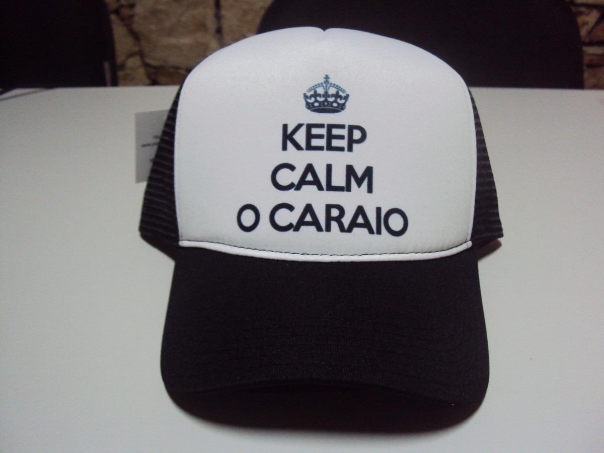 Boné Keep Calm O Caraio Snapback - R$ 34,99 em Mercado Livre
