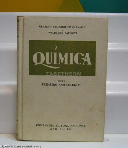 livro química primeiro ano 1959 - geraldo camargo e waldemar