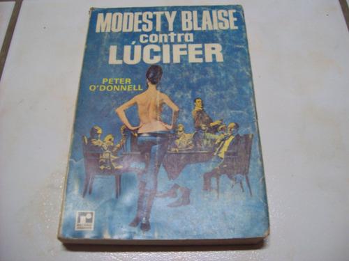 modesty blaise contra lúcifer - peter o'donnell - livro